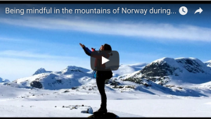 Being mindful in the mountains of Norway during Easter Holiday