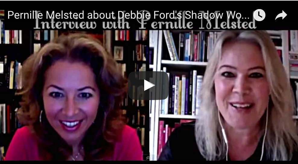 Pernille Melsted about Debbie Ford's Shadow Work