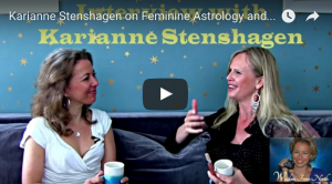 Karianne Stenshagen – Feminine Astrology -Time to integrate more Goddesses!