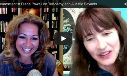 Neuroscientist Diane Powell on Telepathy and Autistic Savants
