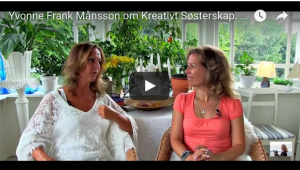 Yvonne Frank Mansson on Creative Sisterhood. (With English subtitles)