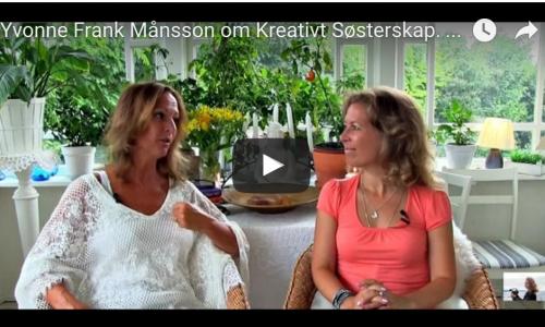 Yvonne Frank Månsson om Kreativt Søsterskap. La oss løfte hverandre!