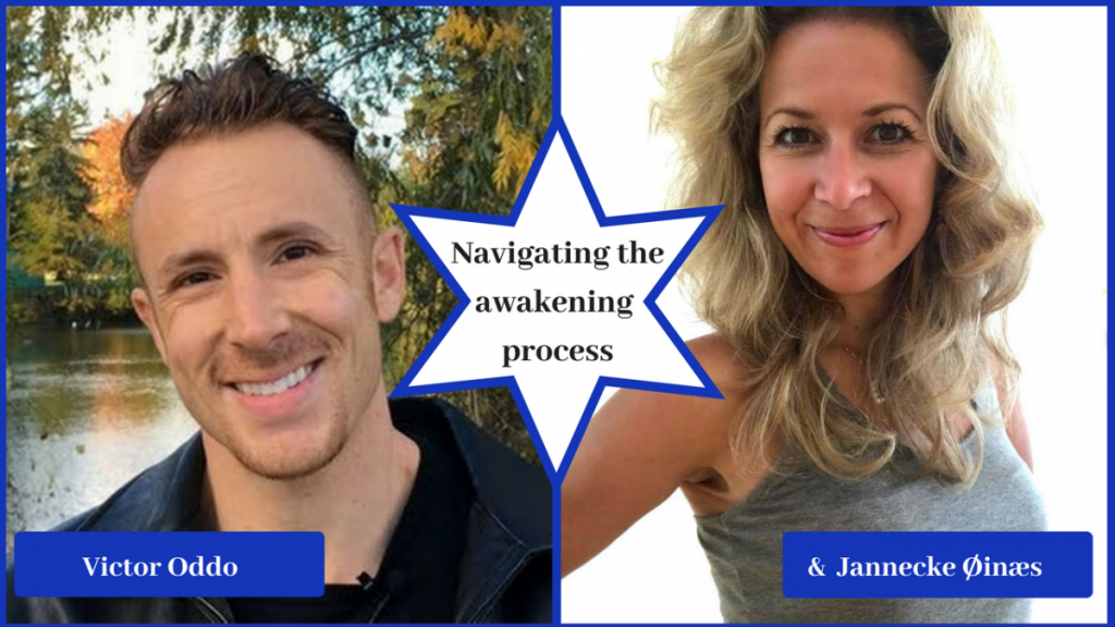 Victor Oddo – Navigating the Awakening Process