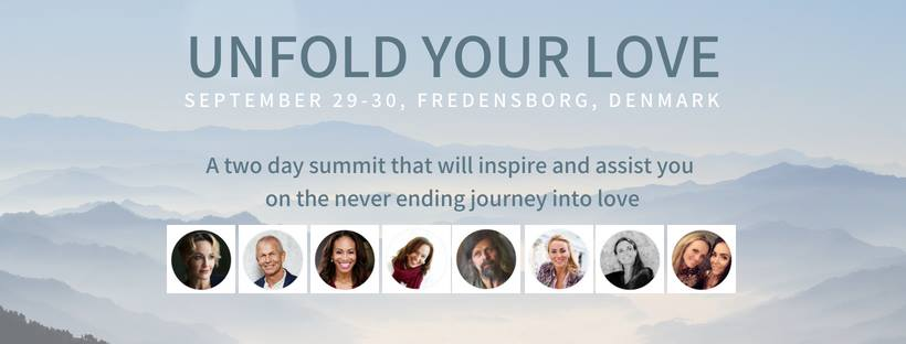 """Bring more LOVE into your life! Welcome to the transformational event """"Unfold your love"""" in Denmark"""