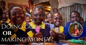Doing  good  or  making  money? – Camilla Wirseen
